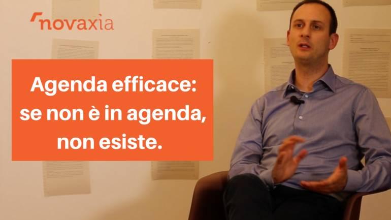 Agenda efficace: se non è in agenda, non esiste